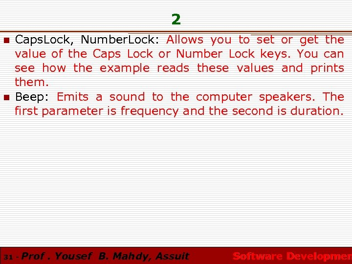 2 n n Caps. Lock, Number. Lock: Allows you to set or get the