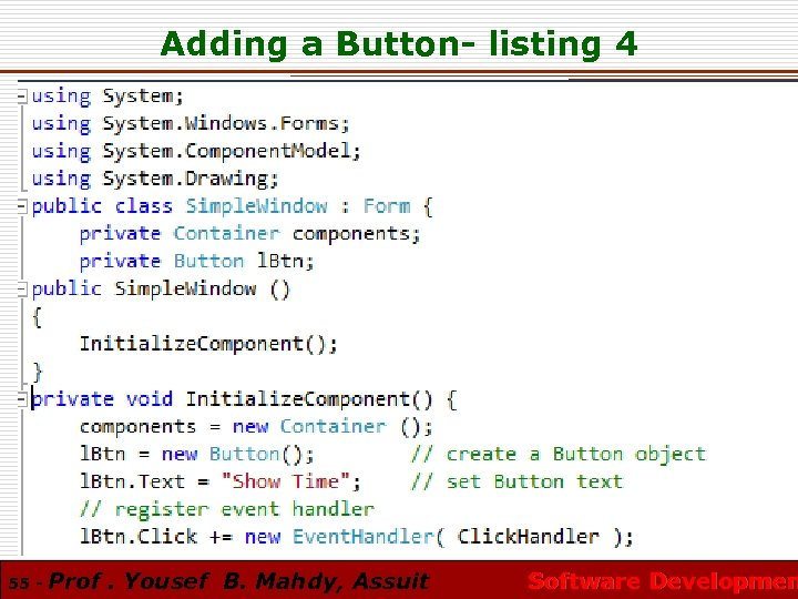 Adding a Button- listing 4 55 - Prof. Yousef B. Mahdy, Assuit Software Developmen