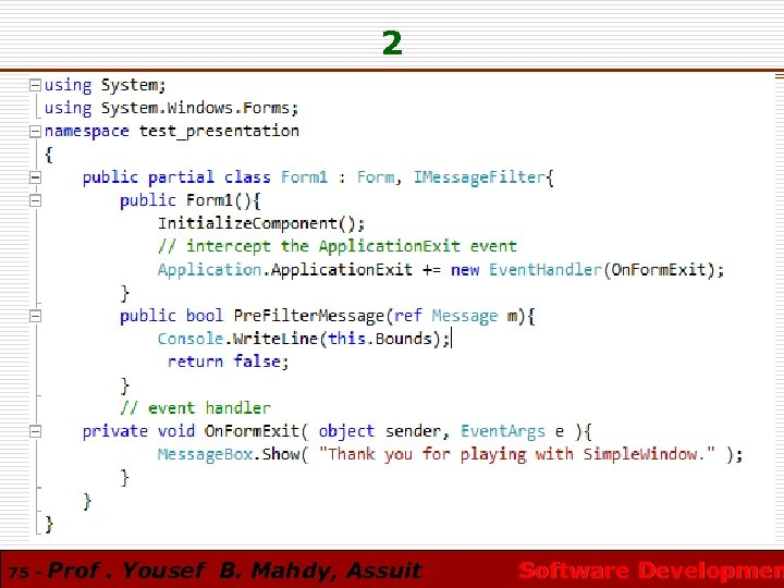 2 75 - Prof. Yousef B. Mahdy, Assuit Software Developmen