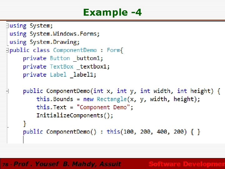 Example -4 78 - Prof. Yousef B. Mahdy, Assuit Software Developmen