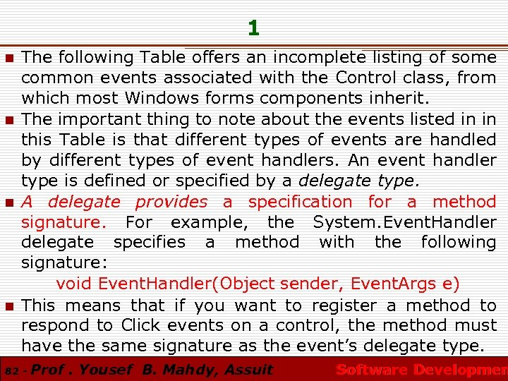1 n n The following Table offers an incomplete listing of some common events