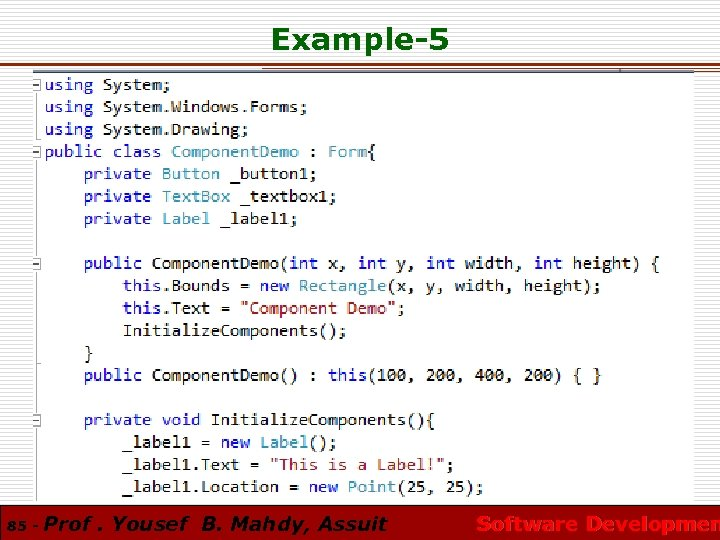 Example-5 85 - Prof. Yousef B. Mahdy, Assuit Software Developmen