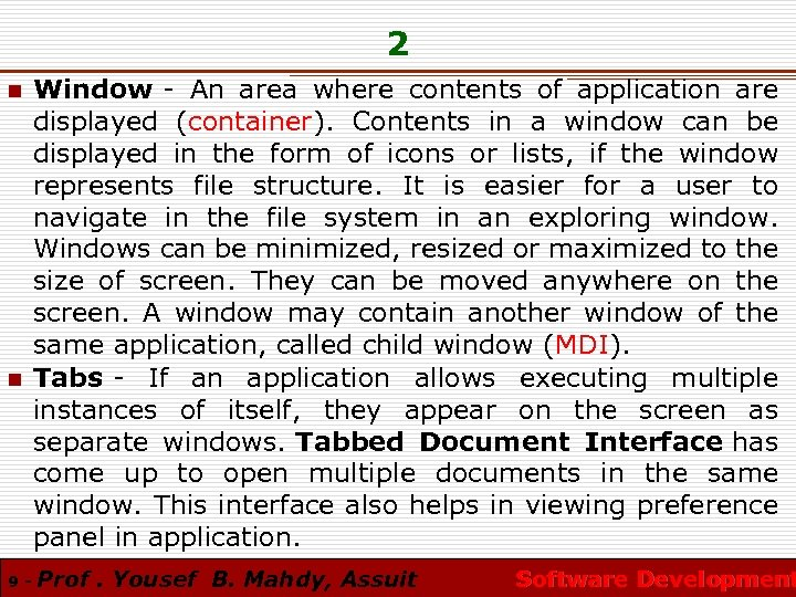 2 n n 9 - Window - An area where contents of application are