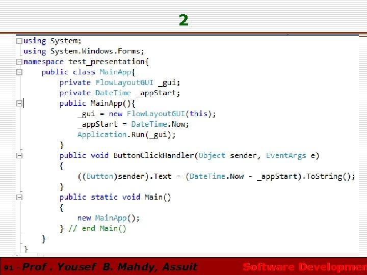 2 91 - Prof. Yousef B. Mahdy, Assuit Software Developmen
