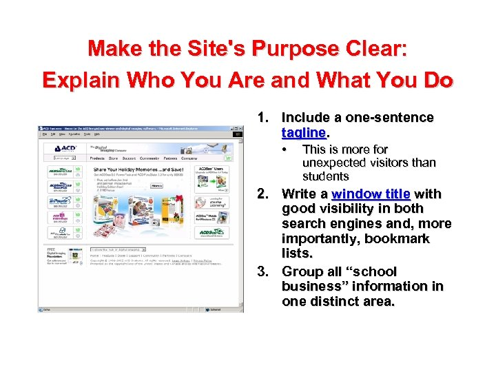 Make the Site's Purpose Clear: Explain Who You Are and What You Do 1.