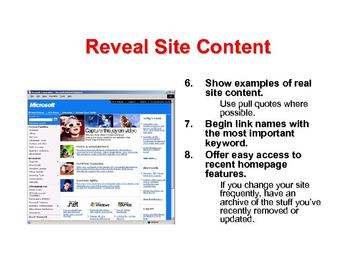 Reveal Site Content 6. Show examples of real site content. Use pull quotes where