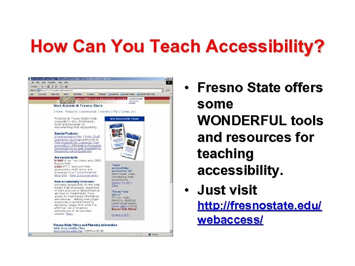 How Can You Teach Accessibility? • Fresno State offers some WONDERFUL tools and resources