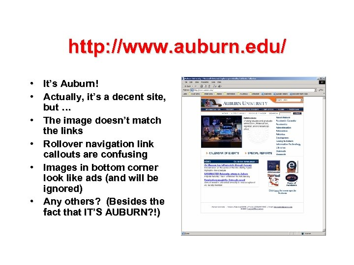 http: //www. auburn. edu/ • It's Auburn! • Actually, it's a decent site, but