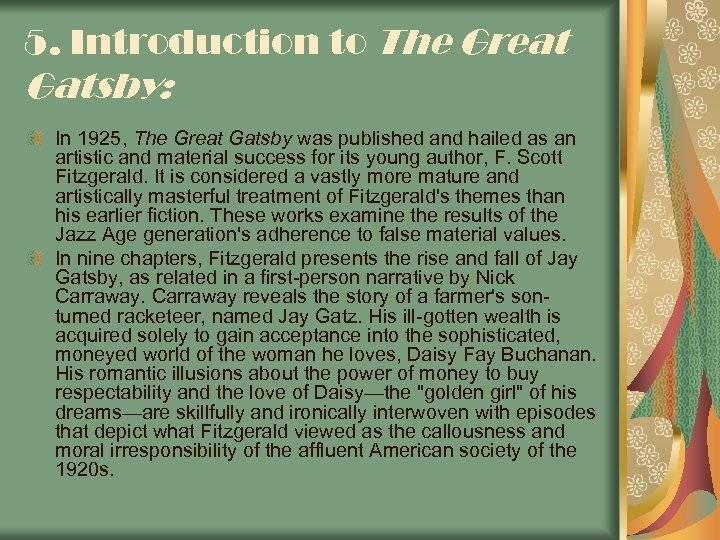 an analysis of american materialism in the great gatsby a 1925 novel by f scott fitzgerald The great gatsby by f scott fitzgerald buy study guide the great gatsby essays are academic essays for citation these papers were written primarily by students and provide critical analysis of the great gatsby by f scott materialism portrayed by cars in the great gatsby.