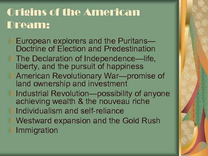 Origins of the American Dream: European explorers and the Puritans— Doctrine of Election and