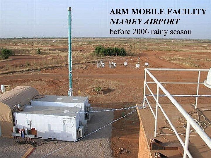 ARM MOBILE FACILITY NIAMEY AIRPORT before 2006 rainy season