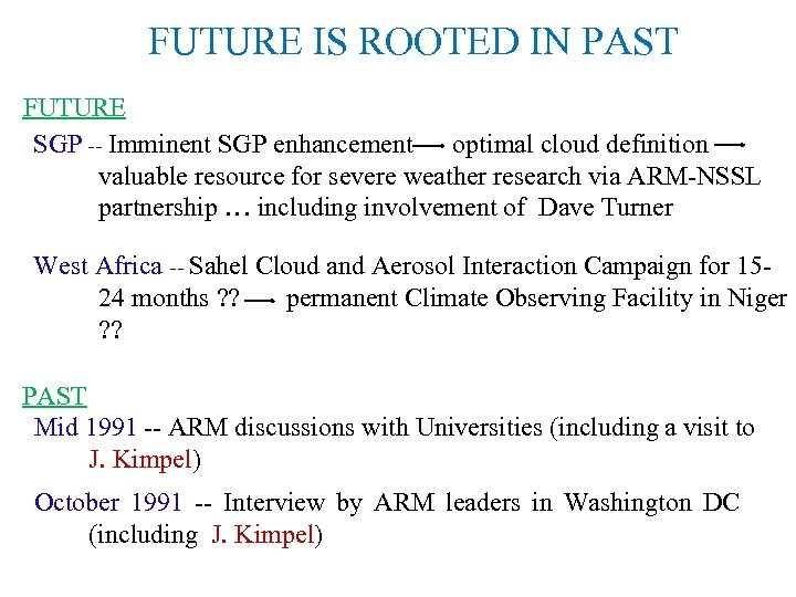 FUTURE IS ROOTED IN PAST FUTURE SGP -- Imminent SGP enhancement optimal cloud definition