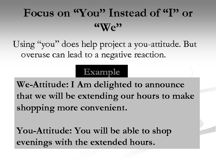 "Focus on ""You"" Instead of ""I"" or ""We"" Using ""you"" does help project a"