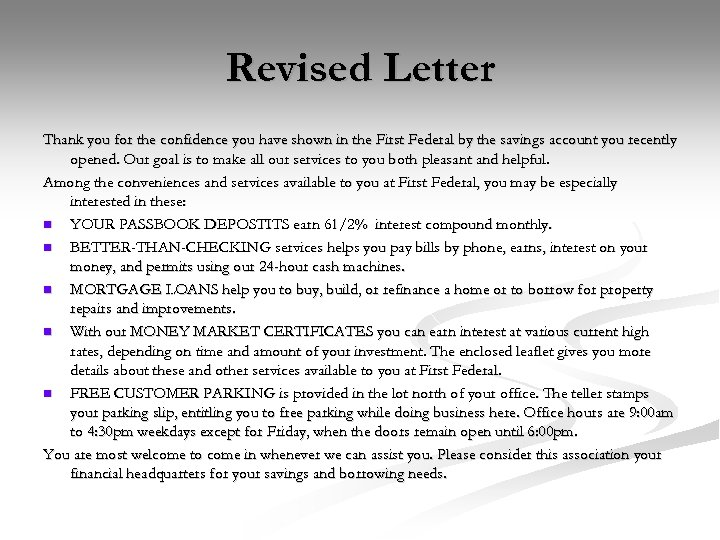 Revised Letter Thank you for the confidence you have shown in the First Federal