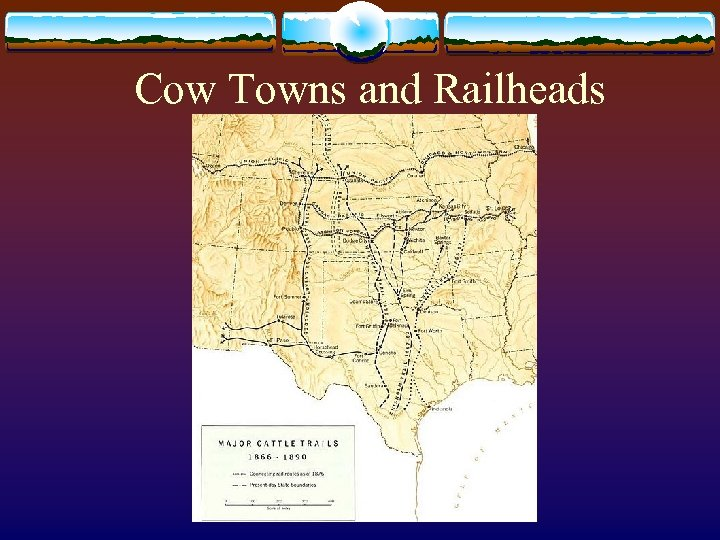 Cow Towns and Railheads