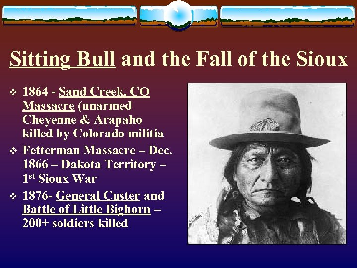 Sitting Bull and the Fall of the Sioux v v v 1864 - Sand