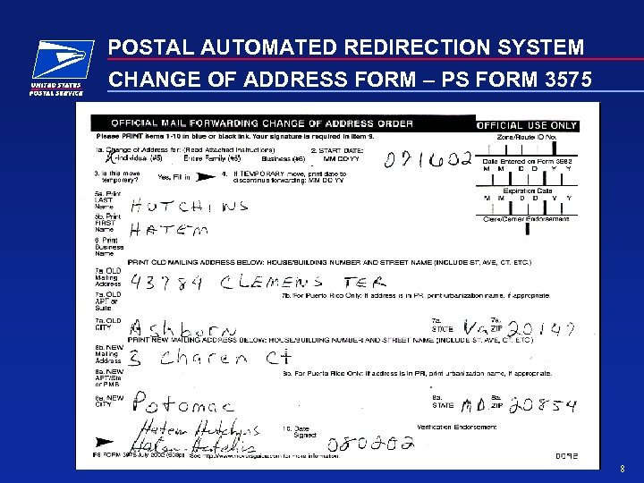 POSTAL AUTOMATED REDIRECTION SYSTEM CHANGE OF ADDRESS FORM – PS FORM 3575 8