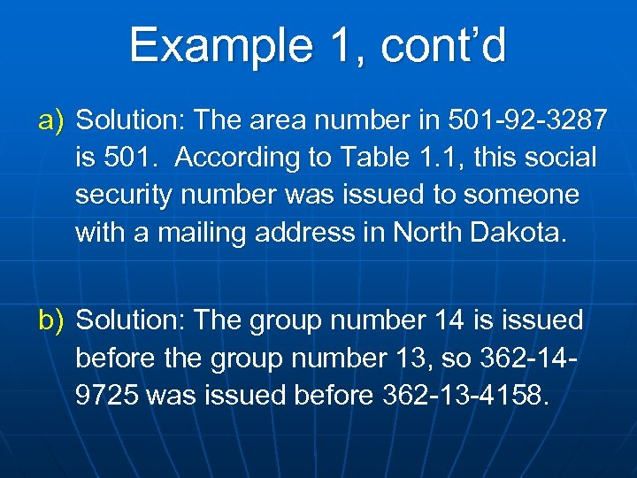 Example 1, cont'd a) Solution: The area number in 501 -92 -3287 is 501.