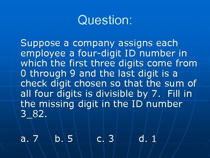 Question: Suppose a company assigns each employee a four-digit ID number in which the