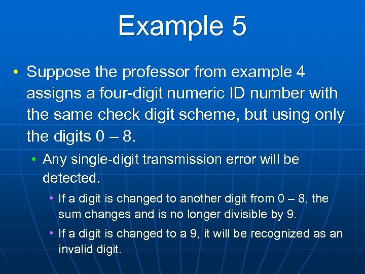 Example 5 • Suppose the professor from example 4 assigns a four-digit numeric ID