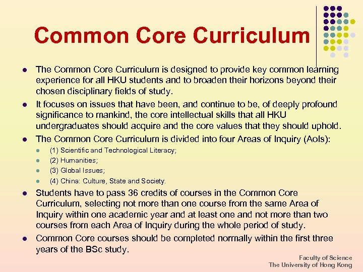 Common Core Curriculum l l l The Common Core Curriculum is designed to provide