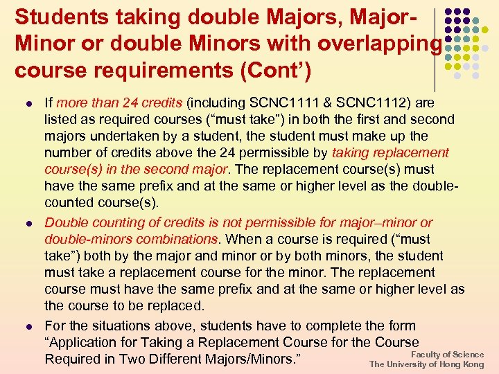 Students taking double Majors, Major. Minor or double Minors with overlapping course requirements (Cont')
