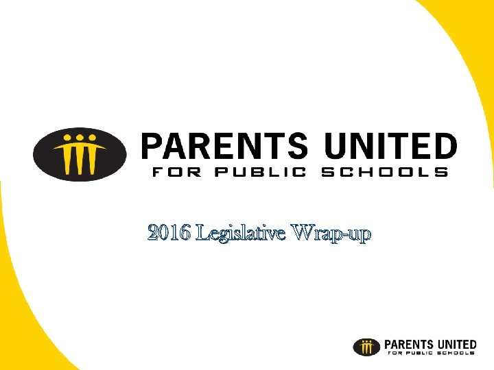 2016 Legislative Wrap-up