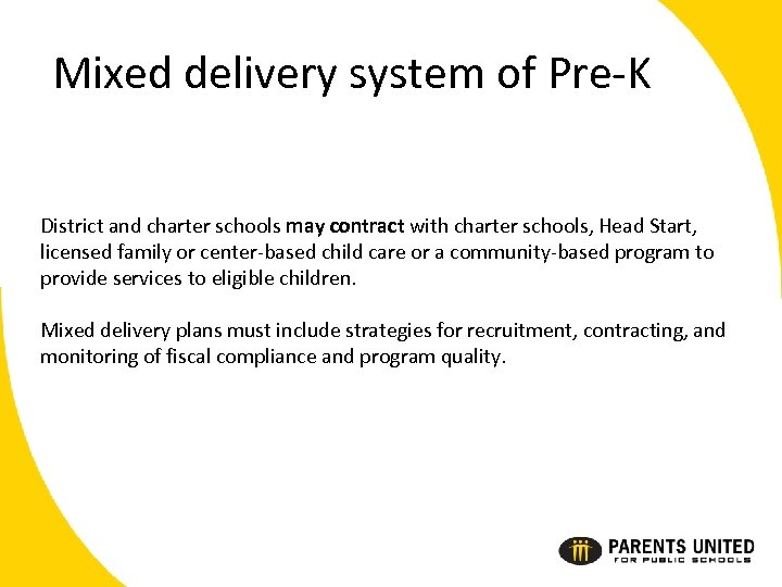 Mixed delivery system of Pre-K District and charter schools may contract with charter schools,