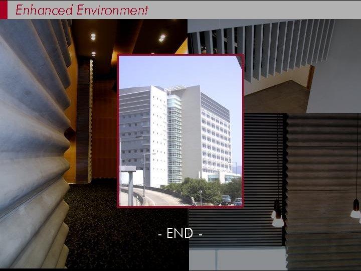 Enhanced Environment
