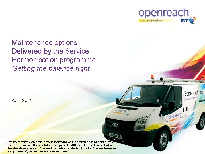 Maintenance options Delivered by the Service Harmonisation programme Getting the balance right April 2011