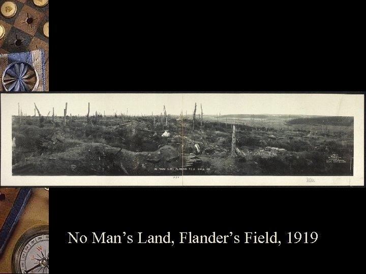 No Man's Land, Flander's Field, 1919