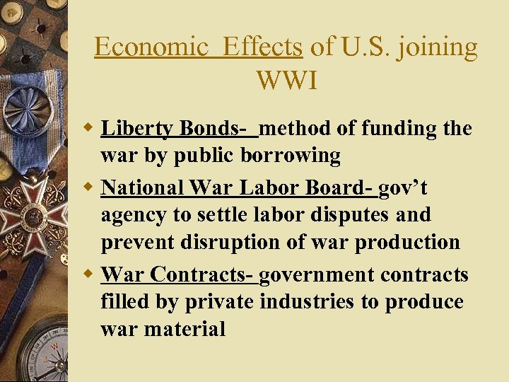 Economic Effects of U. S. joining WWI w Liberty Bonds- method of funding the