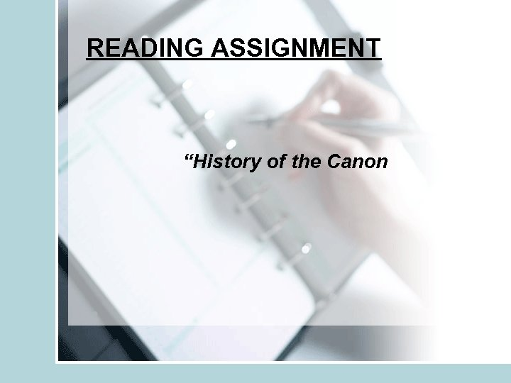 "READING ASSIGNMENT ""History of the Canon"