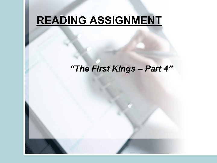 "READING ASSIGNMENT ""The First Kings – Part 4"""