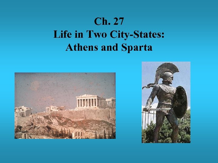 a look into the greek city states of athens and sparta during the early centuries A very brief outline of greek history  on the island of crete, the minoan civilization came to power during the early and  including athens, corinth, and sparta.