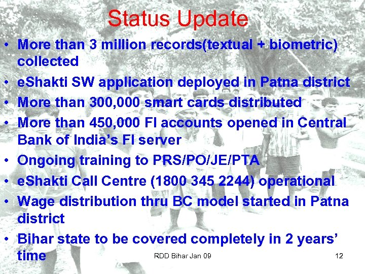 Status Update • More than 3 million records(textual + biometric) collected • e. Shakti