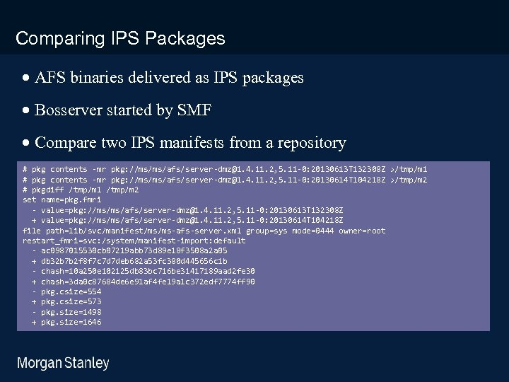 prototype template (5428278)print library_new_final. ppt Comparing IPS Packages · AFS binaries delivered as IPS