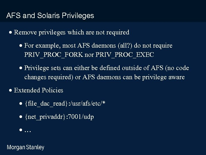 prototype template (5428278)print library_new_final. ppt AFS and Solaris Privileges · Remove privileges which are