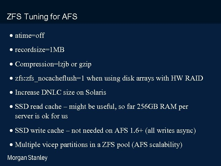 prototype template (5428278)print library_new_final. ppt ZFS Tuning for AFS · atime=off · recordsize=1 MB