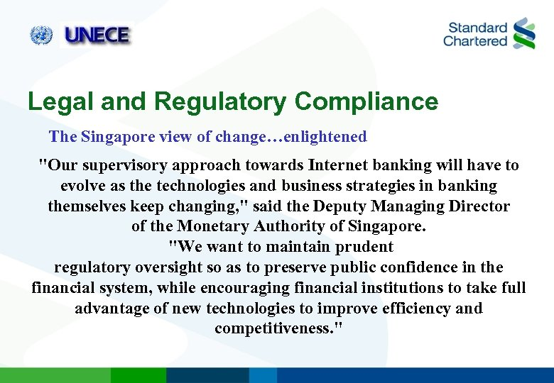 Legal and Regulatory Compliance The Singapore view of change…enlightened