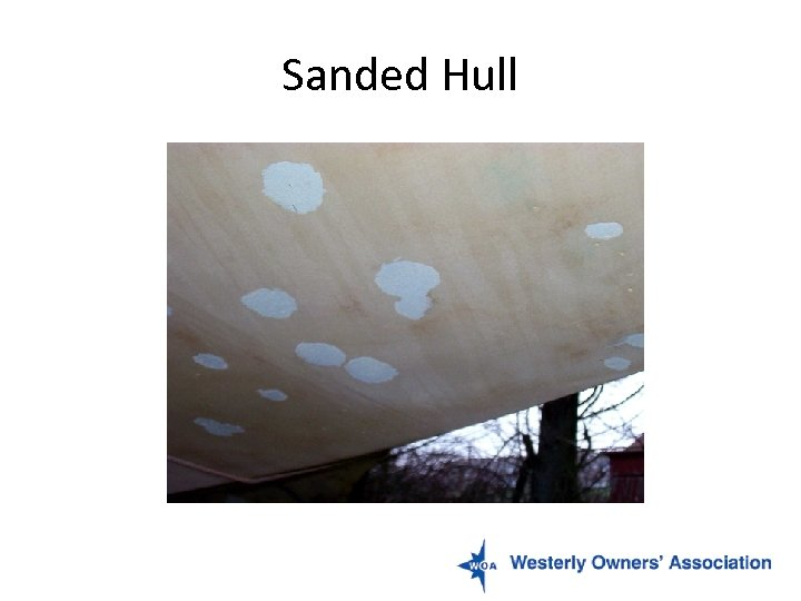Sanded Hull