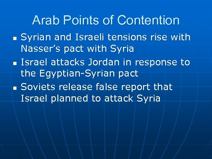 Arab Points of Contention n Syrian and Israeli tensions rise with Nasser's pact with
