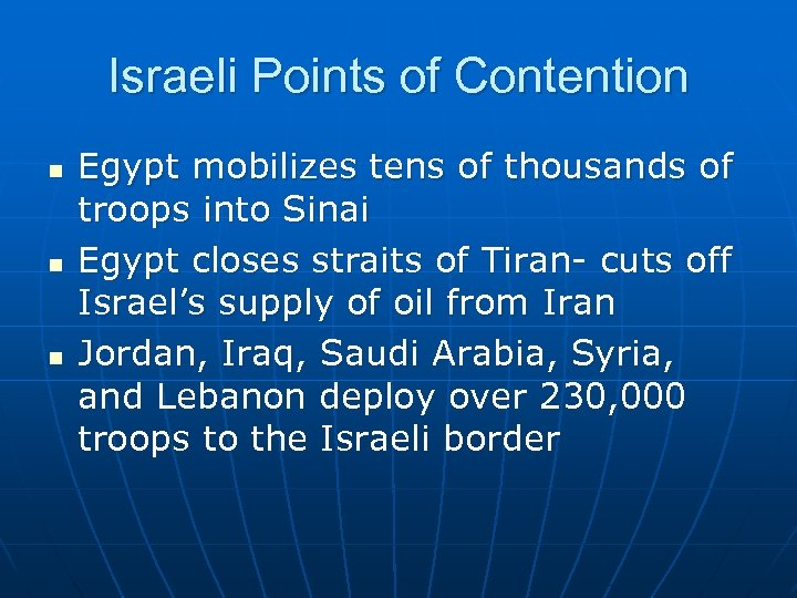 Israeli Points of Contention n Egypt mobilizes tens of thousands of troops into Sinai