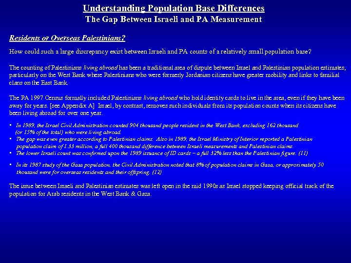 Understanding Population Base Differences The Gap Between Israeli and PA Measurement Residents or Overseas