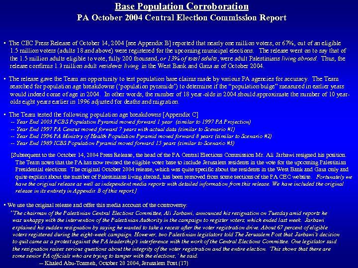 Base Population Corroboration PA October 2004 Central Election Commission Report • The CEC Press