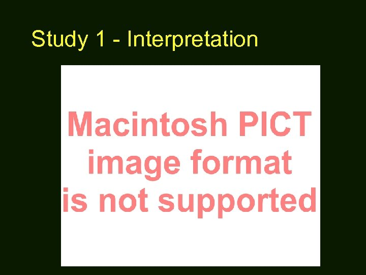 Study 1 - Interpretation