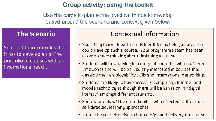 Group activity: using the toolkit Use the cards to plan some practical things to