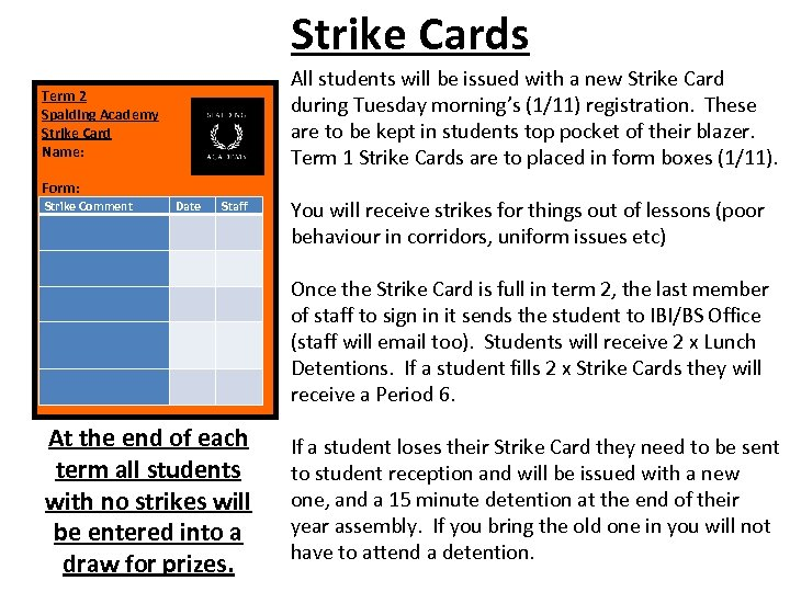 Strike Cards All students will be issued with a new Strike Card during