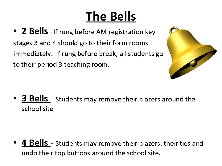 The Bells • 2 Bells - If rung before AM registration key stages 3