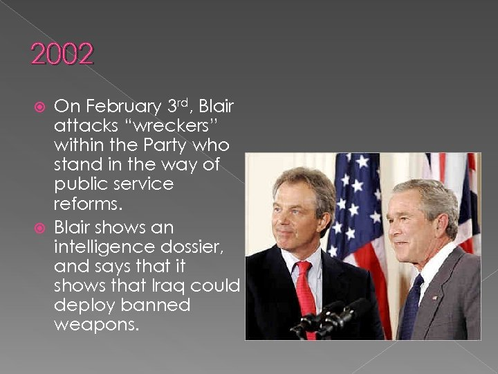 """2002 On February 3 rd, Blair attacks """"wreckers"""" within the Party who stand in"""